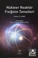 Nükleer Reaktör Fiziğinin Temelleri
