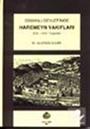 Osmanlı Devlet'inde Haremeyn Vakıfları (XVI. -XVII. Yüzyıllar) (9-A-4)