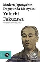 Modern Japonya'nın Doğuşunda Bir Aydın:Yukichi Fukuzawa