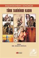 Başlangıcından Günümüze Türk Tarihinde Kadın
