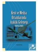 Kent ve Medya Ortamlarında Aşıklık Geleneği Ozan Ali Dağcı