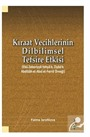 Kıraat Vecihlerinin Dilbilimsel Tefsire Etkisi (Ebu Zekeriyya Yahya b. Ziyad b. Abdillah el-Absi el-Ferra' Örneği)