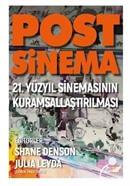 Post-Sinema / 21. Yüzyıl Sinemasının Kuramsallaştırılması
