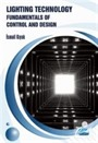 Lighting Technology: Fun damentals of Control and Design