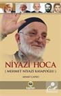Niyazi Hoca (Mehmet Niyazi Kasapoğlu)