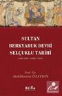 Sultan Berkyaruk Devri Selçuklu Tarihi (485-498/1092-1104)