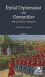 İhtilal Diplomasisi ve Osmanlılar 1809 Çanakkale Antlaşması
