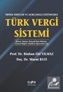 Örnek Sorular ve Açıklamalı Çözümlerle Türk Vergi Sistemi