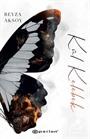 Kül Kelebek (Ciltli)