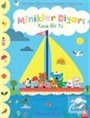 Minikler Diyarı / Koca Bir Yıl