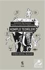 Komplo Teorileri -Epistemoloji, Bilgi Sosyolojisi, Psikoloji ve Siyaset Bilimi Kapsamında