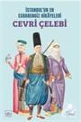 İstanbul'un En Esrarengiz Hikayeleri: Cevri Çelebi