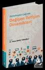 Dijitalleşme Çağında Değişen İletişim Dinamikleri