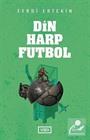 Din, Harp, Futbol