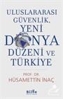 Uluslararası Güvenlik, Yeni Dünya Düzeni ve Türkiye