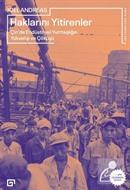 Haklarını Yitirenler: Çin'de Endüstriyel Yurttaşlığın Yükselişi ve Çöküşü