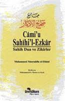 Cami'u Sahihil Ezkar / Sahih Dua ve Zikirler