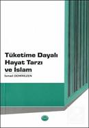 Tüketime Dayalı Hayat Tarzı ve İslam