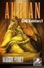 Aurian - Güç Kalıtları 1