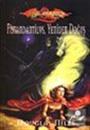 Fistandantilus, Yeniden Doğuş / Ejderha Mızrağı Kayıp Efsaneler 2.Kitap