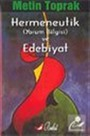 Hermeneutik (Yorum Bilgisi) ve Edebiyat