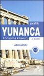 Pratik Yunanca Konuşma Kılavuzu Özet Gramer İlaveli