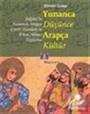 Yunanca Düşünce Arapça Kültür