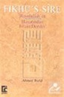 Fıkhu's-Sire Rasulullah'ın s.a.v. Hayatından İmani Dersler
