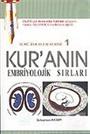 İlmi Ayetler Serisi 1/ Kur'anın Embriyolojik Sırları