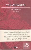 Yaşamöyküm / Salı Toplantıları 2001-2002