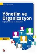 Yönetim ve Organizasyon / Çağdaş Sistemler ve Yaklaşımlar