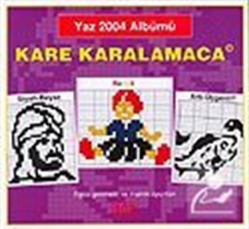 Kare Karalamaca Yaz 2004 Albümü