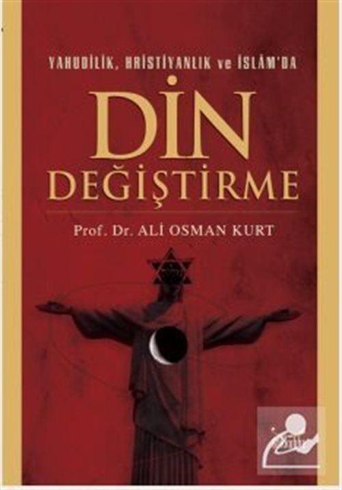 Yahudilik Hristiyanlık ve İslam'da Din Değiştirme