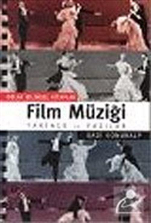 Film Müziği / Tarihçe ve Yazılar