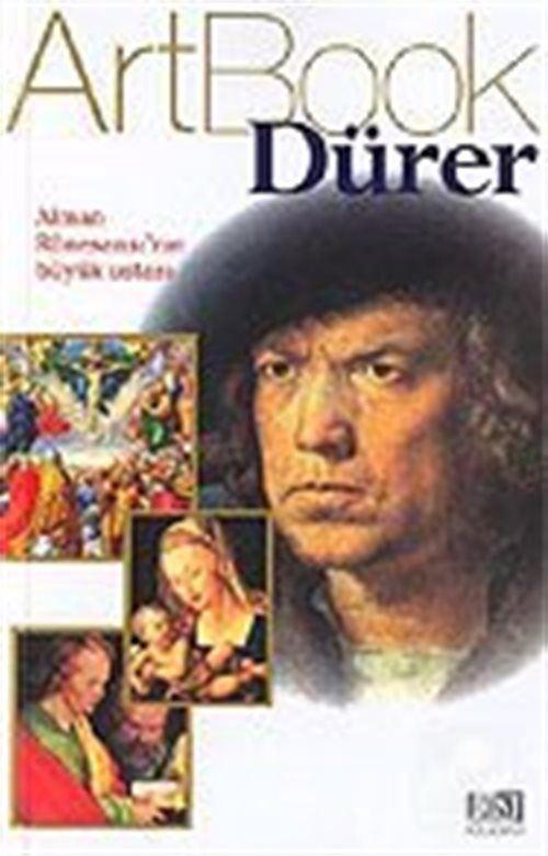Art Book Dürer/Alman Rönesansının Büyük Ustası