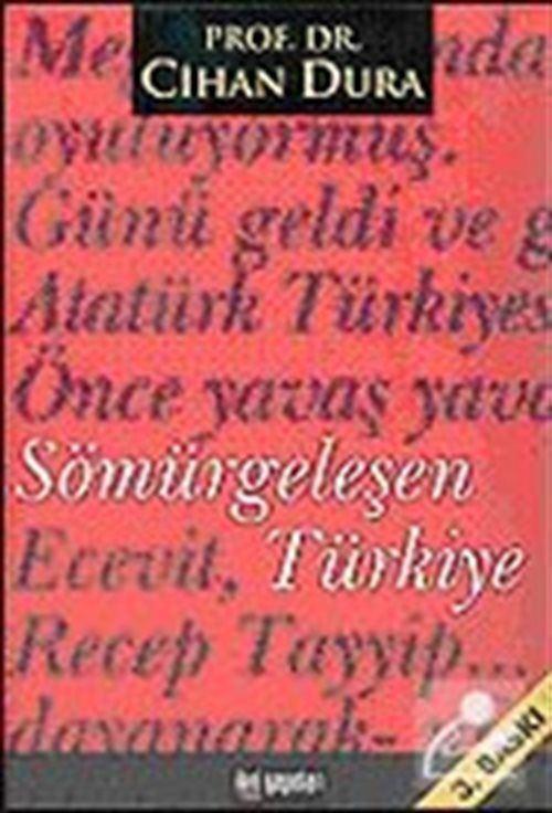 Sömürgeleşen Türkiye