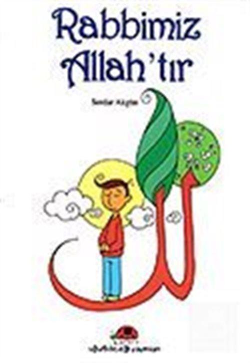 Rabbimiz Allah'tır