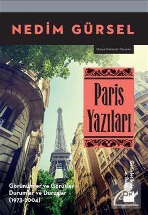 Paris Yazıları (Genişletilmiş Baskı)