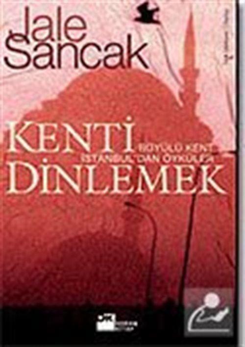 Kenti Dinlemek / Büyülü Kent İstanbul'dan Öyküler