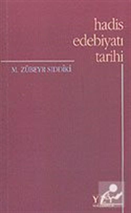 Hadis Edebiyatı Tarihi