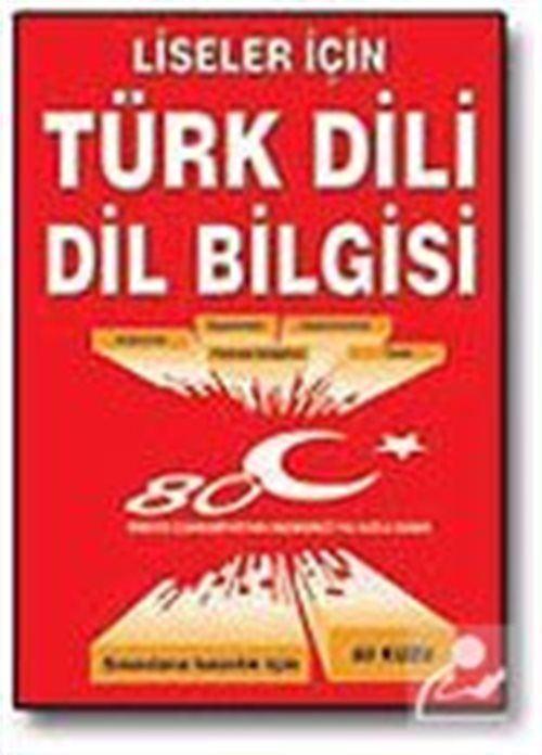 Liseler İçin Türk Dili Dilbilgisi