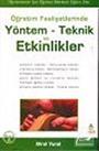 Öğretim Faaliyetlerinde / Yöntem Teknik ve Etkinlikler