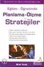 Eğitim Öğretimde / Planlama Ölçme ve Stratejiler