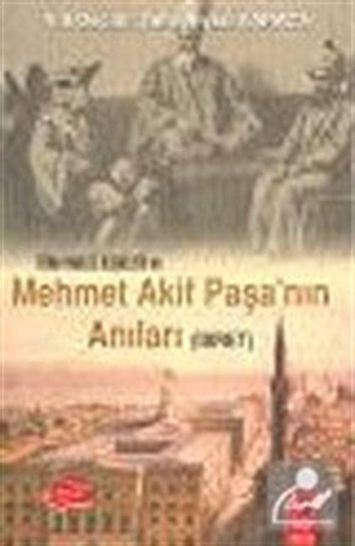 Türk İngiliz İlişkileri ve Mehmet Akif Paşa'nın Anıları