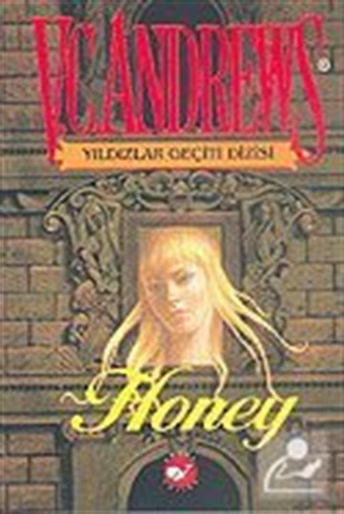 Yıldızlar Geçiti Dizisi - Honey