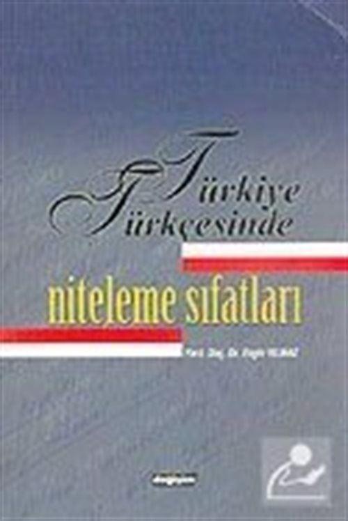 Türkiye Türkçesinde / Niteleme Sıfatları