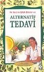 Alternatif Tedavi / İlk Yardım-Şifalı Bitkiler Tedavi