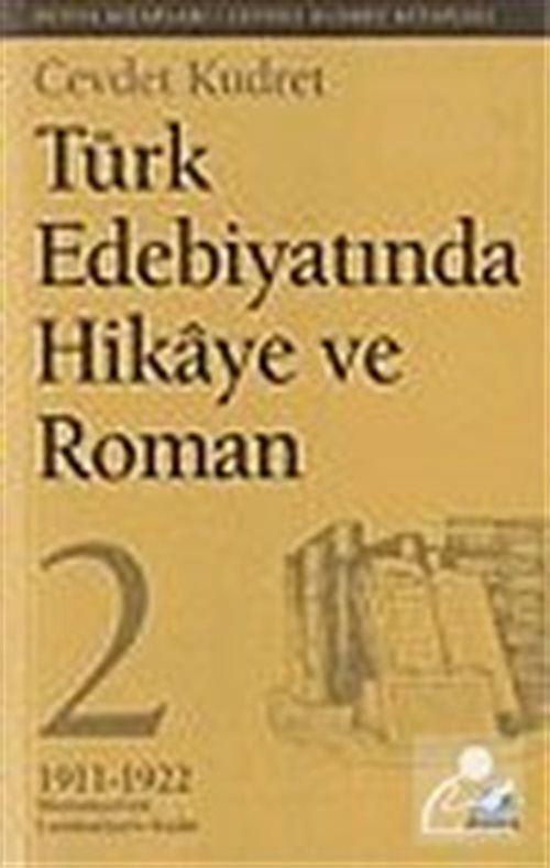 Türk Edebiyatında Hikaye ve Roman - 2
