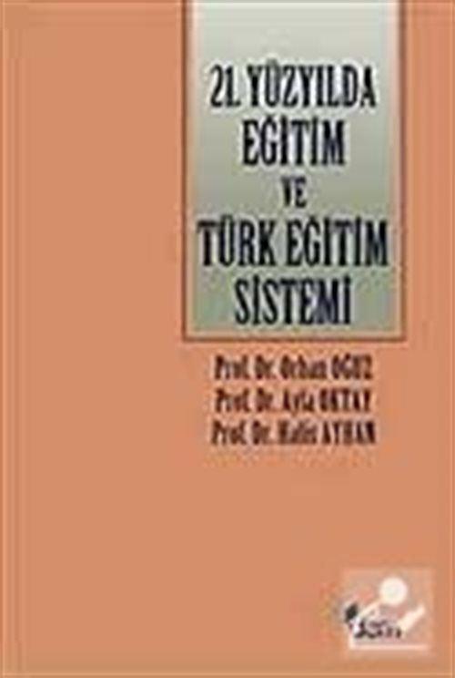 21.Yüzyılda Eğitim ve Türk Eğitim Sistemi