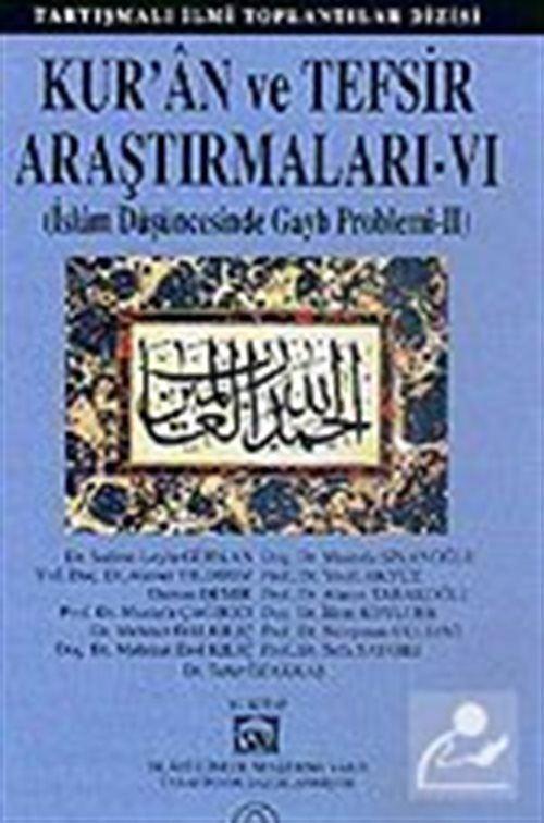 Kur'an ve Tefsir Araştırmaları - VI